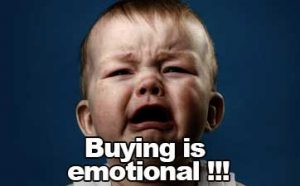buying is emotional funny
