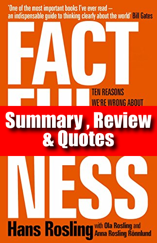 Factfulness-Summary,-Review--&-Quotes-Hans-Rosling