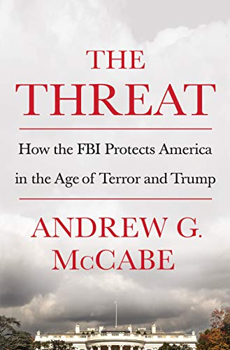 The Threat Andrew McCabe Book Summary