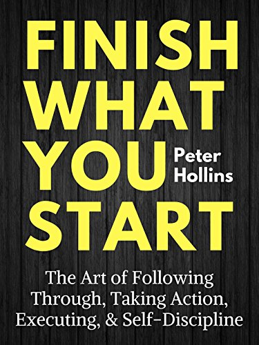 finish what you start book summary