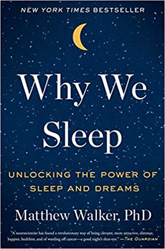 Why We Sleep Matthew Walker - PDF, Summary, Review, Quotes