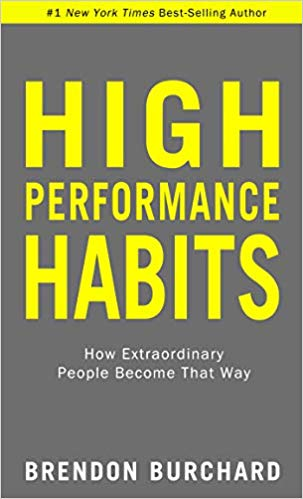 Book Summary: High Performance Habits