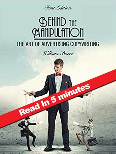Behind the Manipulation: The Art of Advertising Copywriting [Book Summary]