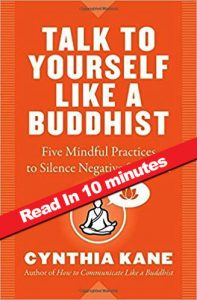 book-summary_talk-to-yourself-like-a-buddhist_cynthia-kane