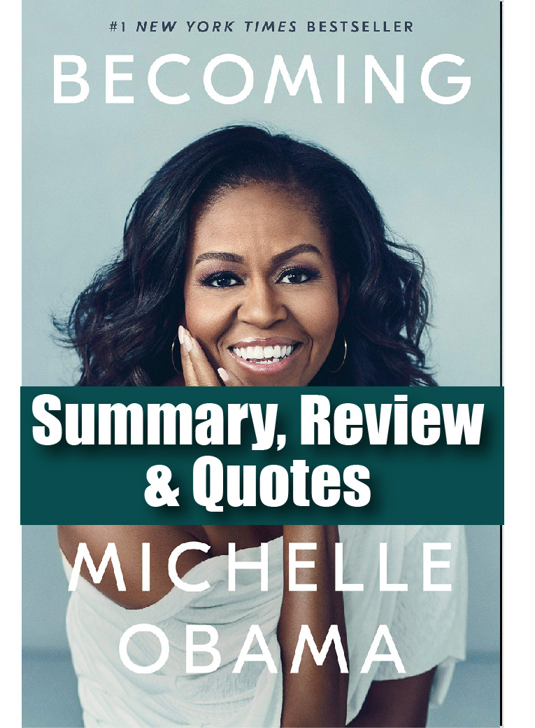Becoming Michelle Obama_book summary_review_quotes