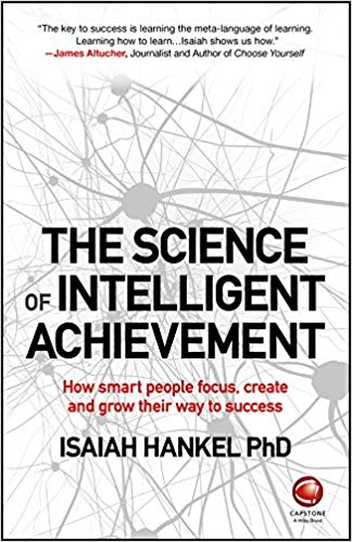 The Science of Intelligent Achievement summary