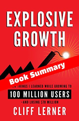 Explosive-Growth-Summary-Cliff-Lerner