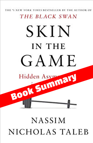 skin in the game summary nassim nicholas