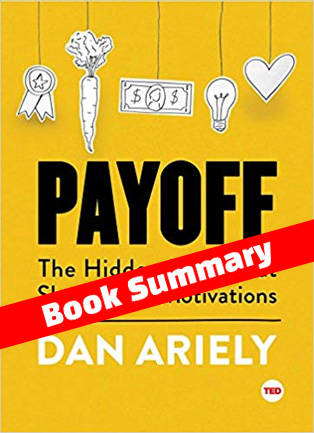 Payoff Dan Ariely Summary